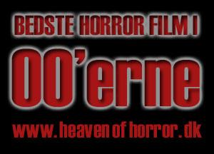 De bedste horrorfilm i 00'erne