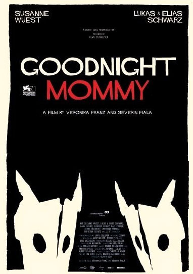 Goodnight Mommy (Ich see, Ich see)