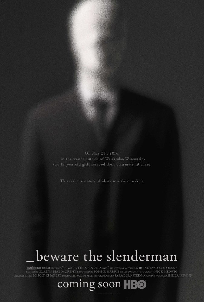 Beware the Slenderman (4/6)