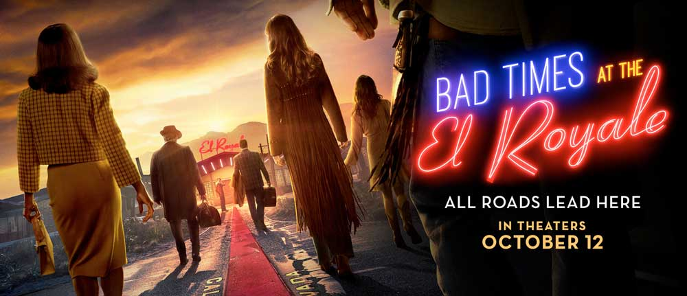 Bad Times at the El Royale (5/6)