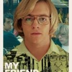 My Friend Dahmer (4/6)