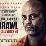 Brawl in Cell Block 99 (5/6)