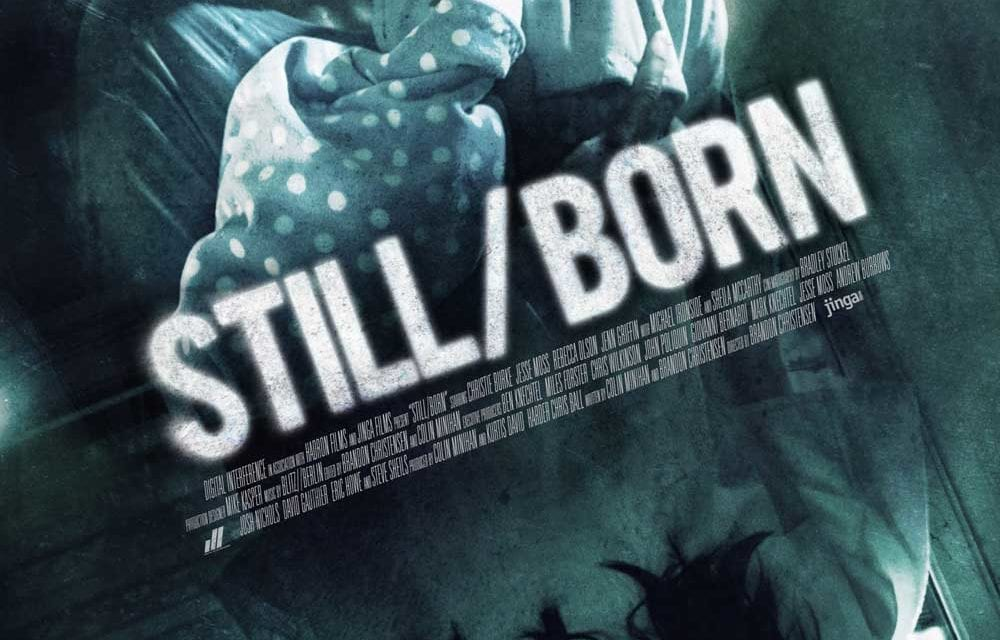 Still/Born (5/6)