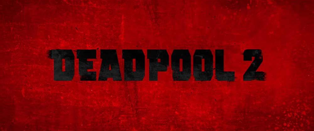 Deadpool 2 (5/6)