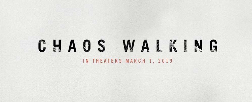Chaos Walking (2019)