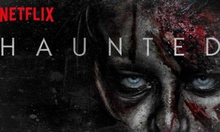 Hjemsøgt [Haunted] – Sæson 1 på Netflix (4/6)
