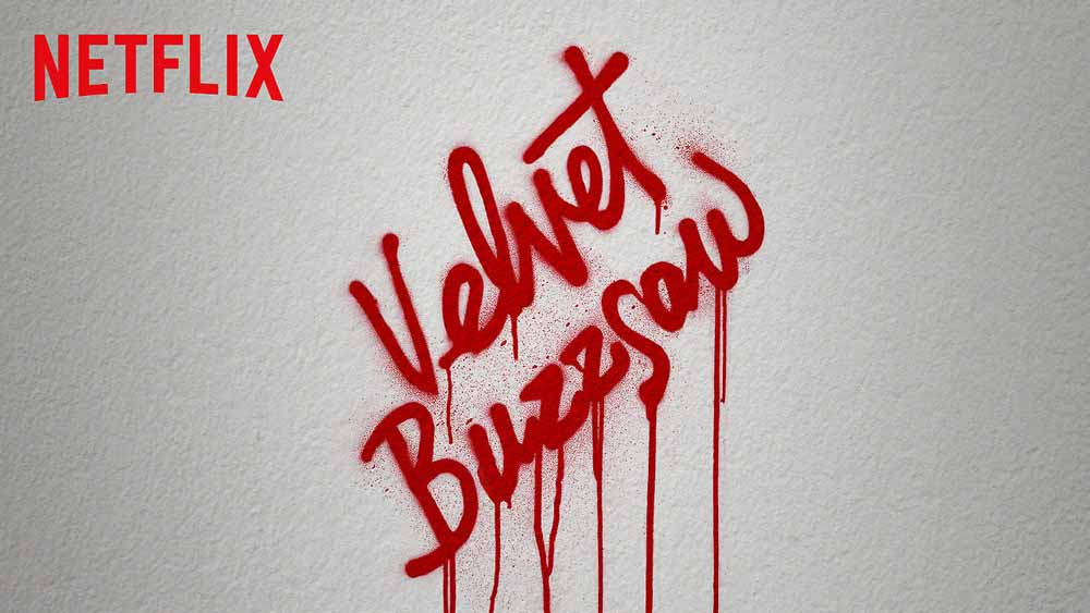 Velvet Buzzsaw (4/6)