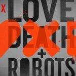 Love, Death & Robots (5/6)