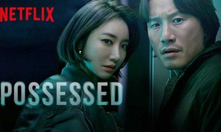 Possessed – Sæson 1 [Netflix]
