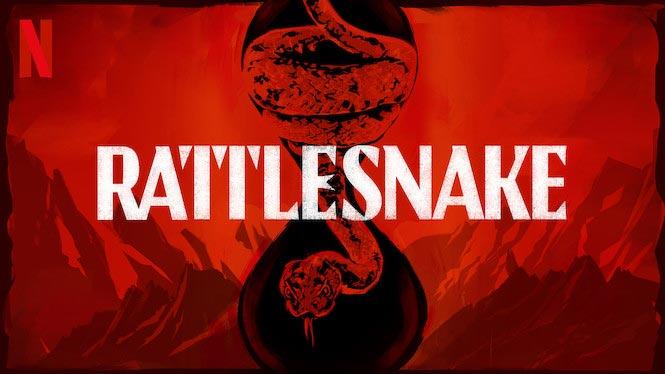 Rattlesnake (3/6) – Netflix anmeldelse