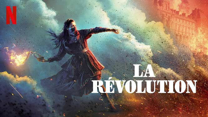 La Révolution – Netflix anmeldelse