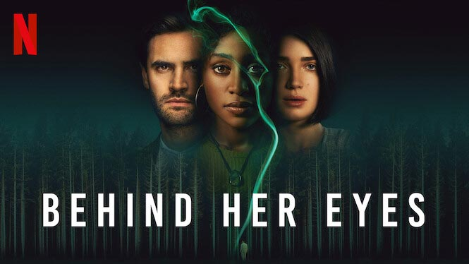 Behind Her Eyes – Netflix anmeldelse (5/6)