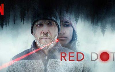 Red Dot – Netflix anmeldelse (3/6)