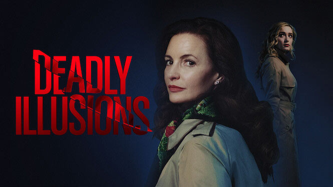 Deadly Illusions – Netflix anmeldelse (3/6)