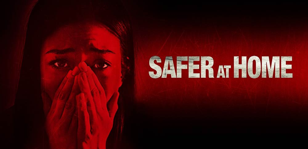 Safer at Home – Anmeldelse (2/6)