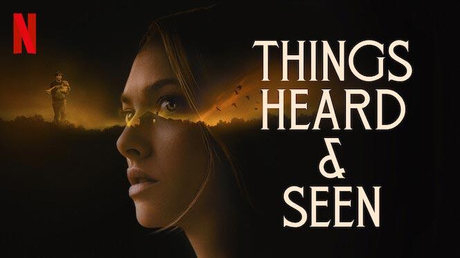 Things Heard & Seen – Netflix anmeldelse (3/6)